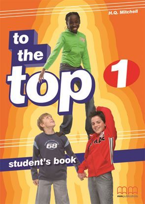 Εικόνα της TO THE TOP 1 Student's Book