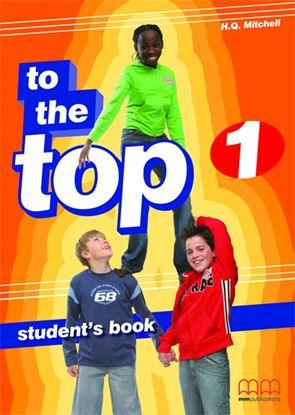 Εικόνα της Το The Top 1 - Student's Book