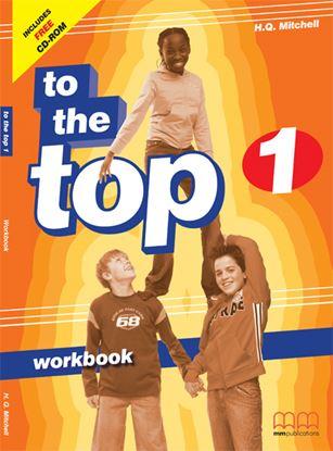 Εικόνα της TO THE TOP 1 Workbook (with CD)