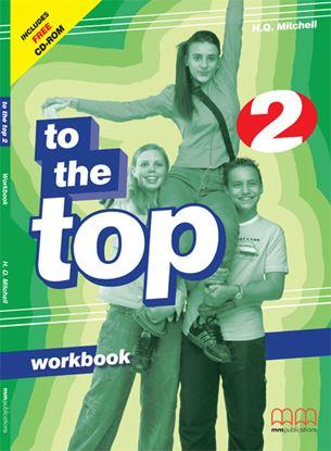 Εικόνα της To The Top 2 - Workbook (Includes CD)