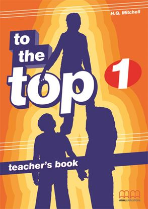 Εικόνα της TO THE TOP 1 Teacher's Book