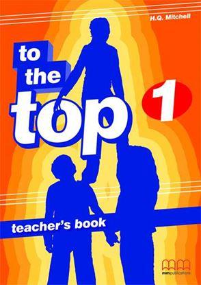 Εικόνα της Το The Top 1 - Teacher's Book