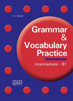 Εικόνα της Grammar & Vocabulary Practice Intermedi iate - B1 - Student's Book
