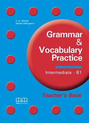 Εικόνα της Grammar & Vocabulary Practice Intermedi iate - B1 - Teacher's Book