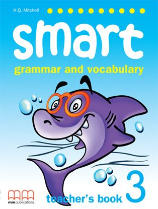 Εικόνα της Smart Grammar And Vocabulary 3 (B) - Te eacher's Book
