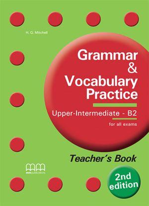 Εικόνα της Grammar & Vocabulary Practice Upper Int termediate - B2 - Teacher's Book (v.2)