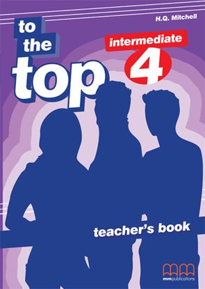 Εικόνα της TO THE TOP 4 Teacher's Book