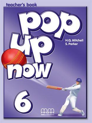 Εικόνα της Pop Up Now 6 Teacher's Book