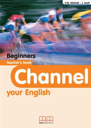 Εικόνα της Channel Your English Beginners - Teache er's Book