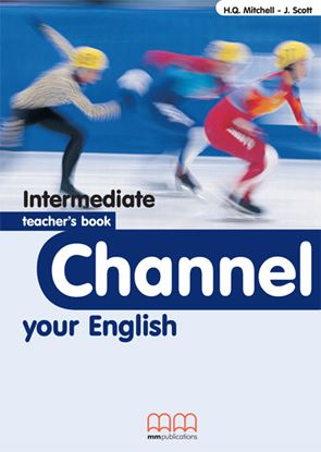 Εικόνα της Channel Your English Intermediate - Teacher's Book