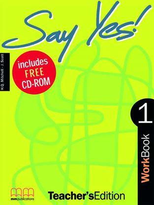 Εικόνα της SAY YES 1 Workbook (Teacher's Edition - with CD) CD)