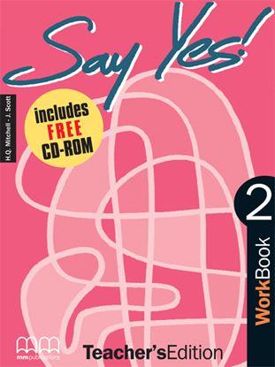 Εικόνα της SAY YES 2 Workbook (Teacher's edition - with CD) CD)