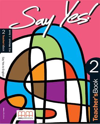 Εικόνα της Say Yes 2 - Teacher's Book