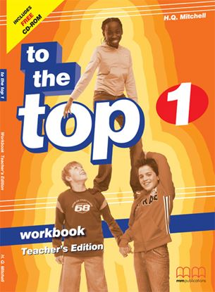 Εικόνα της TO THE TOP 1 Workbook (Teacher's edition)