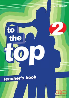 Εικόνα της To The Top 2 - Teacher's Book