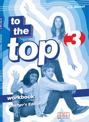 Εικόνα της To The Top 3 - Workbook Teacher 's Edition