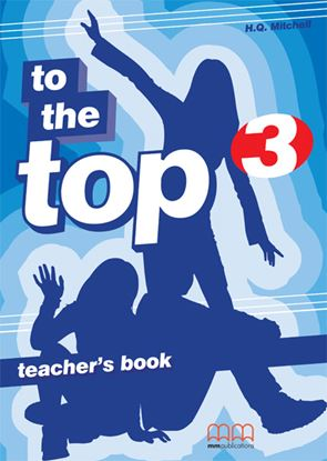 Εικόνα της To The Top 3 - Teacher's Book