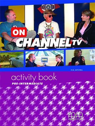 Εικόνα της On Channel Tv Pre-Intermediate - Activity Book