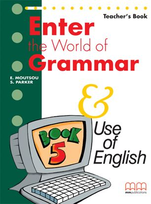Εικόνα της ENTER THE WORLD OF GRAMMAR 5 Teacher's Book (English edition)