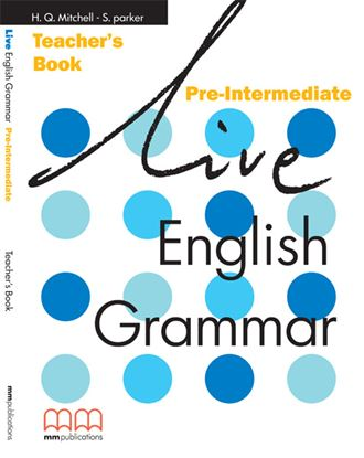 Εικόνα της LIVE ENGLISH GRAMMAR Pre-Intermediate Teacher's Book