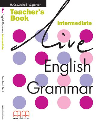 Εικόνα της Live English Grammar Intermediate - Tea acher's Book