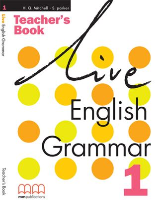 Εικόνα της LIVE ENGLISH GRAMMAR 1 Teacher's Book