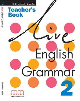 Εικόνα της LIVE ENGLISH GRAMMAR 2 Teacher's Book