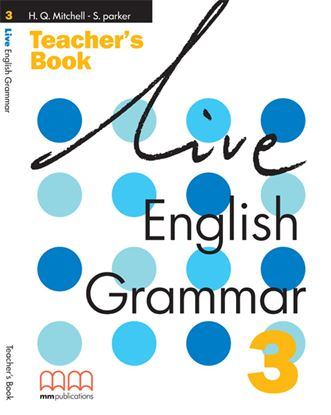 Εικόνα της LIVE ENGLISH GRAMMAR3 Teacher's Book