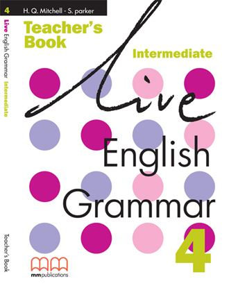 Εικόνα της LIVE ENGLISH GRAMMAR 4 Teacher's Book