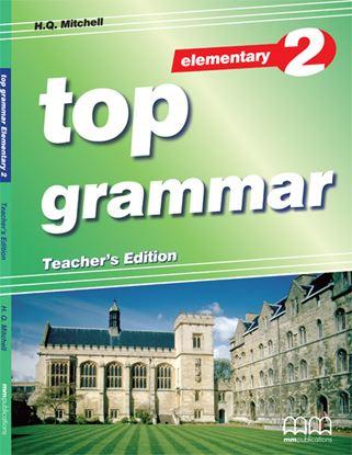 Εικόνα της Top Grammar Elementary - Teacher's Edit tion