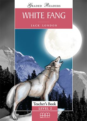 Εικόνα της White Fang - Teacher's Book(v.2)