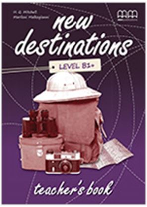 Εικόνα της NEW DESTINATIONS  B1+ Teacher's Book