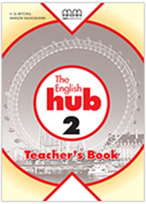 Εικόνα της THE ENGLISH HUB 2 Teacher's Book