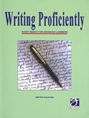 Εικόνα της WRITING PROFICIENTLY SHORT ESSAYS FOR ADVANCED LEARNERS