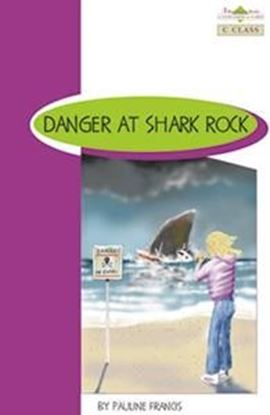 Εικόνα της BR C CLASS: DANGER AT SHARK ROCK (+ GLOSSARY + ANSWER KEY)