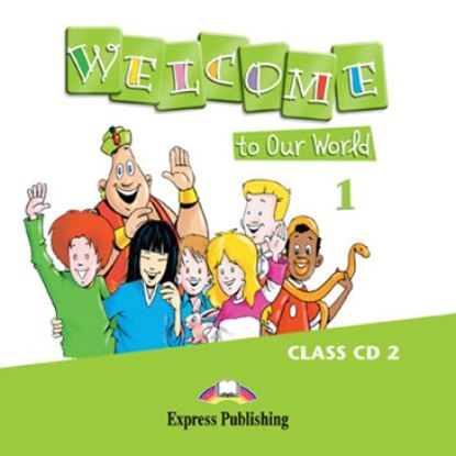 Εικόνα της WELCOME TO OUR WORLD 1 DVD PAL & CLASS CD 1 (GREECE)