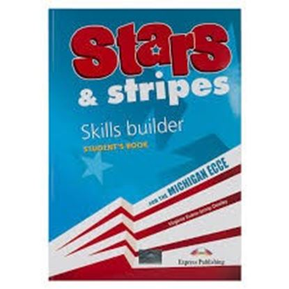 Εικόνα της STARS & STRIPES MICHIGAN ECCE SKILLS BUILDER STUDENT'S BOOK (REV ISED)