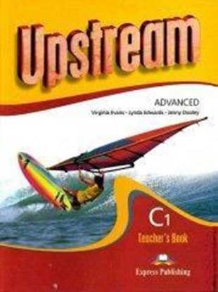 Εικόνα της UPSTREAM ADVANCED C1 TEACHER'S BOOK REVISED (S'S & WB KEY)