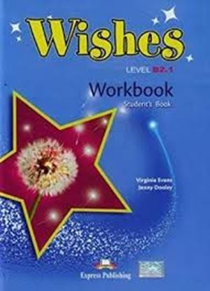 Εικόνα της WISHES LEVEL B2,1 WORKBOOK STUDENT'S BOOK REVISED