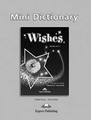 Εικόνα της WISHES LEVEL B2,1 MINI DICTIONARY GREECE REVISED