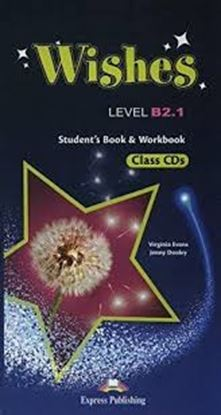 Εικόνα της WISHES LEVEL B2,1 STUDENT'S BOOK & WORKBOOK CLASS CDs (SET OF 9) REVISED