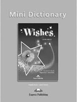 Εικόνα της WISHES LEVEL B2,2 MINI DICTIONARY REVISED