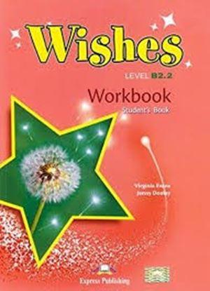 Εικόνα της WISHES LEVEL B2,2 WORKBOOK STUDENT'S BOOK REVISED