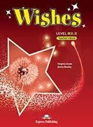 Εικόνα της WISHES LEVEL B2,2 TEACHER'S BOOK REVISED