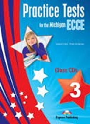 Εικόνα της PRACTICE TESTS FOR THE MICHIGAN ECCE 3 CLASS CDS (SET OF 3)