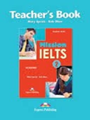 Εικόνα της MISSION IELTS 2 ACADEMIC TEACHER'S BOOK (ONLY KEY)