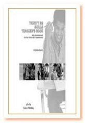 Εικόνα της TRINITY B2 SKILLS SKILLS DEVELOPMENT F OR TRINITY ISE II EXAMINATION TEACHER'S BOOK