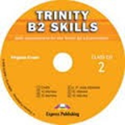 Εικόνα της TRINITY B2 SKILLS SKILLS DEVELOPMENT FOR TRINITY ISE II ΕΧΑΜΙΝΑΤ ΙON CLASS CD 2