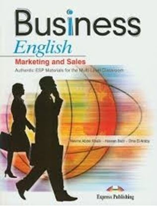 Εικόνα της BUSINESS ENGLISH MARKETING AND SALES ΑUTHENTIC ESP MATERIALS FOR THE MULTI-LEVEL CLASSROOM