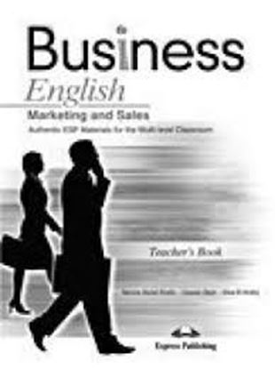 Εικόνα της BUSINESS ENGLISH MARKETING AND SALES A UTHENTIC ESP MATERIALS FOR THE MULTI-LEVEL TEACHER'S BOOK